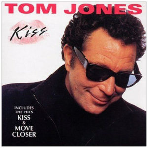 Kiss-Tom Jones