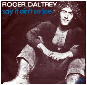 Roger Daltrey Say