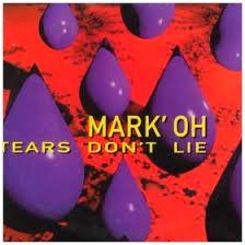 Mark Oh Tears