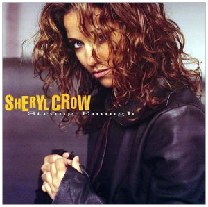 Sheryl Crow Strong enough2