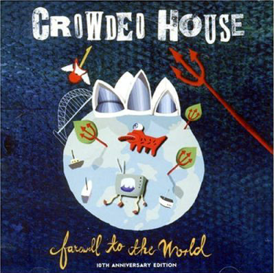 Crowded_House_Farewell_to_the_World