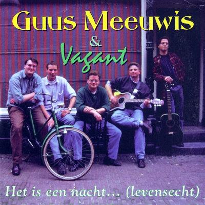 guus-meeuwis_vagant-het-is-een-nacht_levensecht