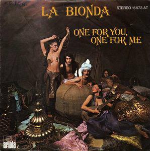 La Bionda One for you