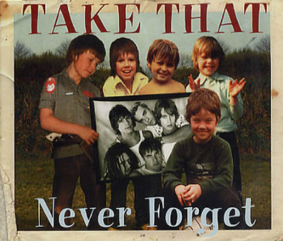 Take_that_never_forget
