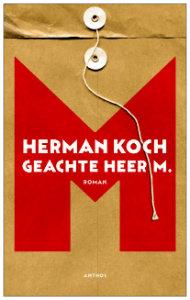 Herman Koch - Geachte heer M