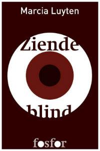 Marcia_Luyten Ziende_blind Cover