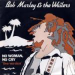 Bob Marley No woman