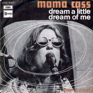 Mama Cass Dream a little dream