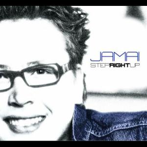 Jamai_-_Step_Right_Up