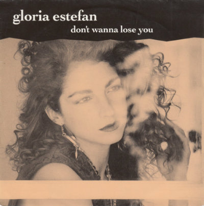Gloria Estefan - Dont wanna lose you
