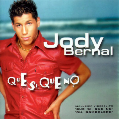 Jody Bernal - Que si que no